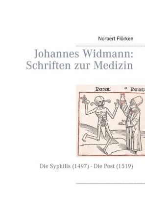 Johannes Widmann: Schriften zur Medizin