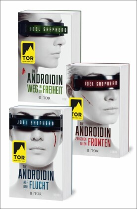 Die Androidin. Die komplette Trilogie