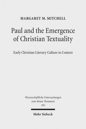 Paul and the Emergence of Christian Textuality