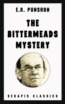 The Bittermeads Mystery (Serapis Classics)