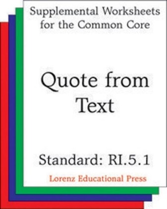 Quote from Text (CCSS RI.5.1)