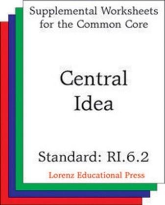 Central Idea (CCSS RI.6.2)