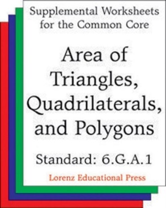 Area of Triangles, Quadrilaterals, and Polygons (CCSS 6.G.A.1)