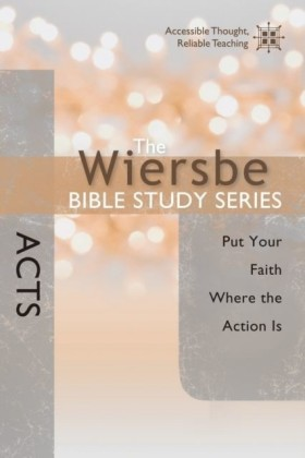 Wiersbe Bible Study Series: Acts
