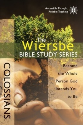 Wiersbe Bible Study Series: Colossians