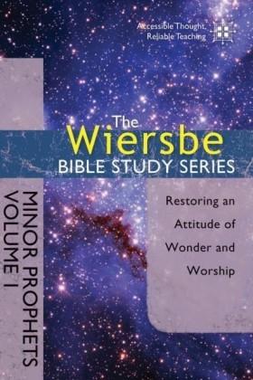Wiersbe Bible Study Series: Minor Prophets Vol. 1