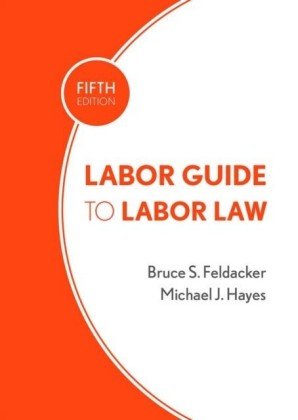Labor Guide to Labor Law