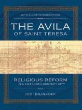 Avila of Saint Teresa