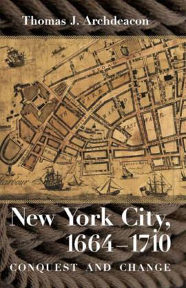 New York City, 1664-1710