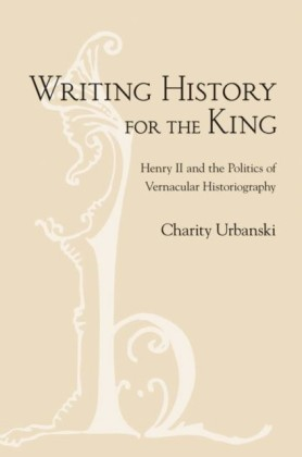 Writing History for the King