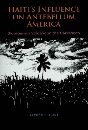Haiti's Influence on Antebellum America