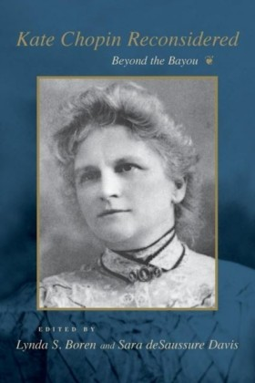 Kate Chopin Reconsidered