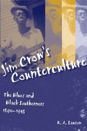 Jim Crow's Counterculture