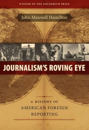 Journalism's Roving Eye