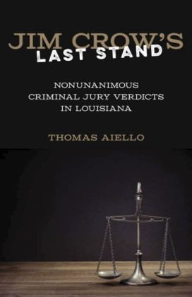 Jim Crow's Last Stand