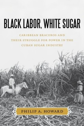 Black Labor, White Sugar