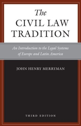 Civil Law Tradition, 3rd Edition