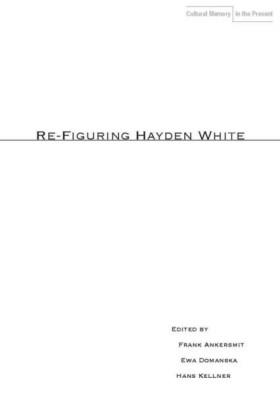 Re-Figuring Hayden White