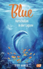 Blue - Verschollen in der Lagune Cover