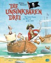 Die Unsinkbaren Drei - Die besten Piraten der Welt auf großer Fahrt Cover