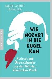 Wie Mozart in die Kugel kam Cover