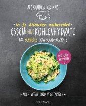 In 20 Minuten zubereitet: Essen ohne Kohlenhydrate Cover
