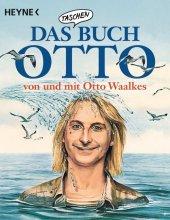 Das Taschenbuch Otto - von und mit Otto Waalkes