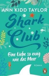 Shark Club - Eine Liebe so ewig wie das Meer Cover