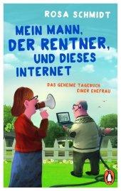 Mein Mann, der Rentner, und dieses Internet Cover
