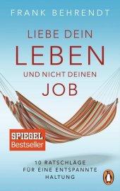 Liebe dein Leben und nicht deinen Job Cover