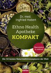 Die Ethno Health Apotheke - Kompakt