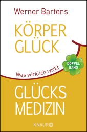 Körperglück & Glücksmedizin Cover