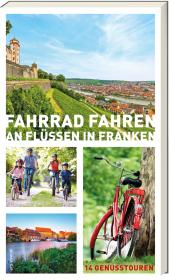 Fahrrad fahren an Flüssen in Franken Cover