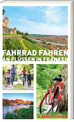 Fahrrad fahren an Flüssen in Franken
