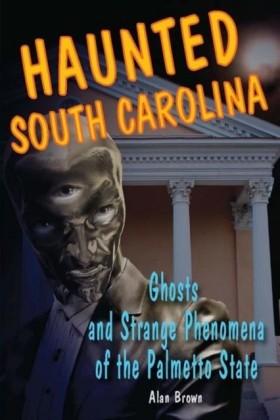 Haunted South Carolina