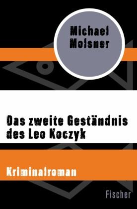 Das zweite Geständnis des Leo Koczyk