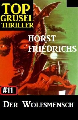 Top Grusel Thriller #11: Der Wolfsmensch