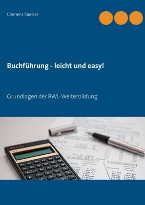 Buchführung - leicht und easy!