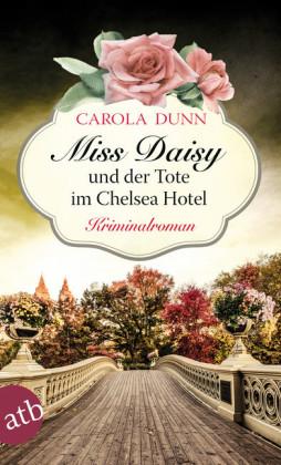 Miss Daisy und der Tote im Chelsea Hotel