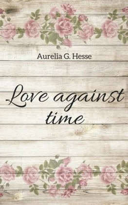 Love against time
