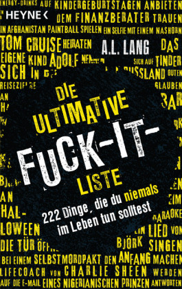 Die ultimative Fuck-it-Liste