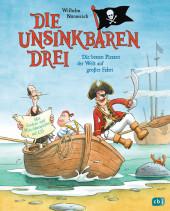 Die Unsinkbaren Drei - Die besten Piraten der Welt auf großer Fahrt