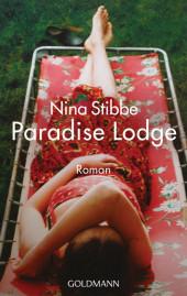 Willkommen in Paradise Lodge