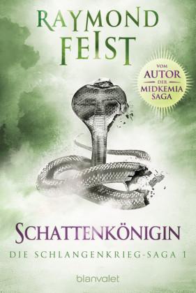 Die Schlangenkrieg-Saga 1
