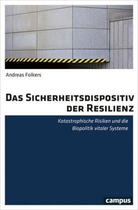 Das Sicherheitsdispositiv der Resilienz