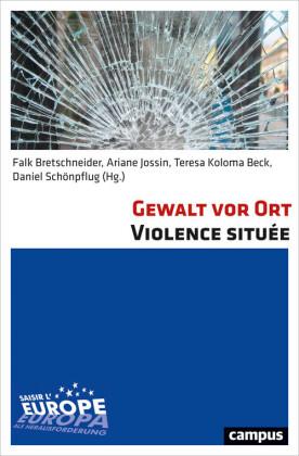 Gewalt vor Ort Violence située