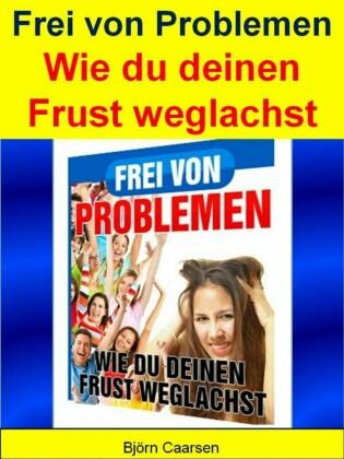 Frei von Problemen