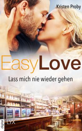 Easy Love - Lass mich nie wieder gehen