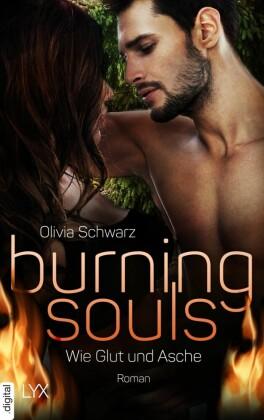 Burning Souls - Wie Glut und Asche