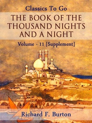 The Book of the Thousand Nights and a Night - Volume 11 [Supplement]